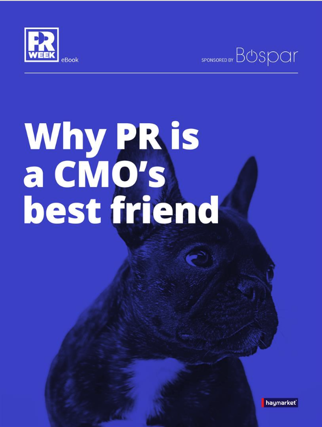 Why PR is a CMO's best friend